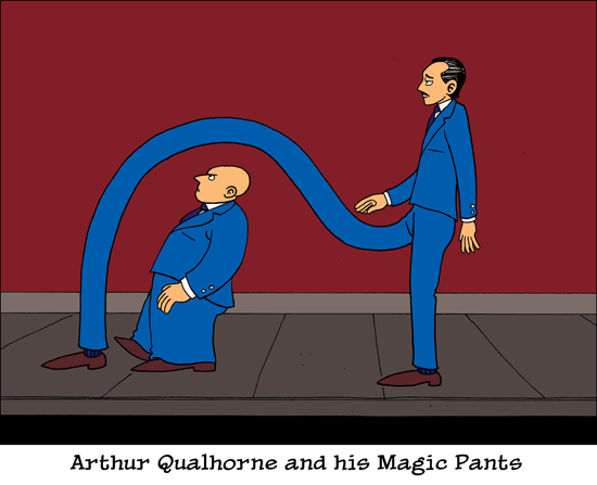 Arthur Qualhorne and his Magic Pants